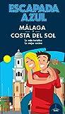Málaga Costa del sol Escapada (ESCAPADA AZUL)