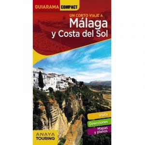 Guía de Málaga y Costa del Sol (GUIARAMA COMPACT - España) Tapa blanda